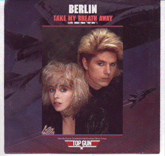 "Berlin 45 rpm with picture sleeve ""Take My Breath Away"""