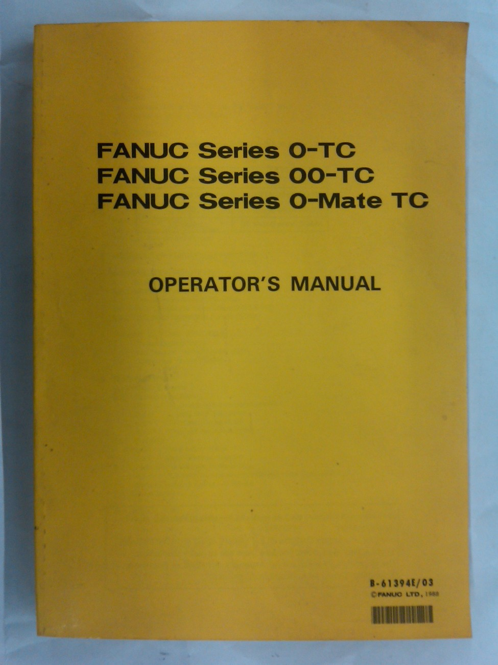 Fanuc Series 0-TC Operator's Manual