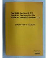 Fanuc Series 0-TC Operator's Manual - $68.00