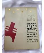 VIENNA DREAM & REALITY Architectural Design Wiener Werkstatte Austrian W... - $25.87