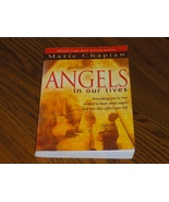 Angels In Our Lives   Marie Chapian - $14.00