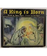 A King is Born Retold by Agnes Myers - $7.99