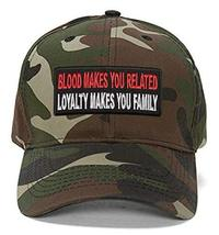 Family & Friend Creed Hat - Blood Makes You Related Loyalty Makes You Fa... - $17.05