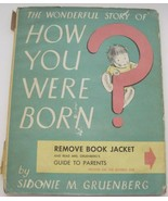 The Wonderful Story of How You Were Born 1953 Sidonie M. Gruenberg Vinta... - $8.90