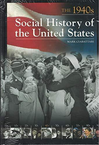 Primary image for Social History of the United States: The 1940s Ciabattari, Mark