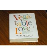 Vegetable Love  Barbara Kafka - $29.97