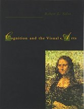Cognition and the Visual Arts [Paperback] Solso, Robert L. - $24.09