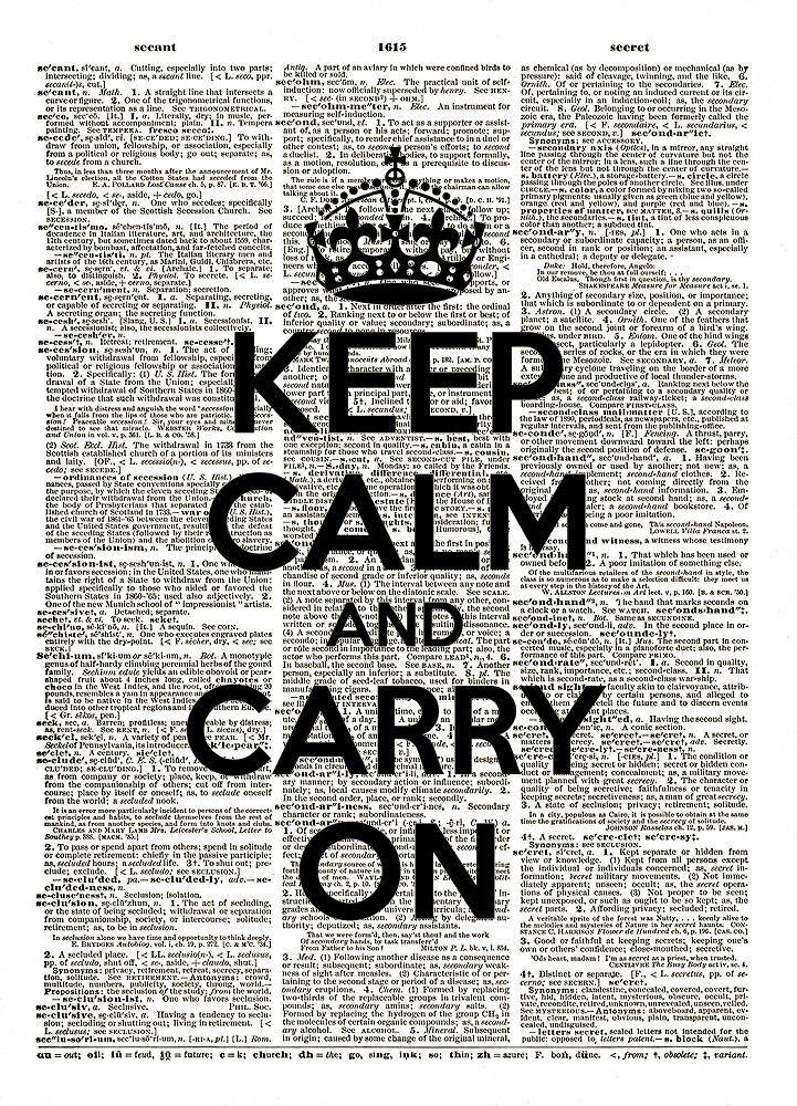 KEEP CALM and Carry On British WWII Poster Vintage Dictionary Art Print No.