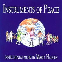 INSTRUMENTS OF PEACE by Marty Haugen