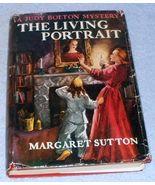 Judy Bolten Mystery Book The Living Portrait Margaret Sutton HC DJ 1947 - $12.95