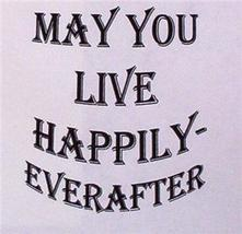 HAPPILY EVER AFTER WORD STAMP mounted rubber stamp - $8.00