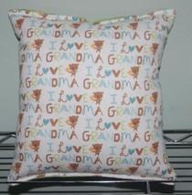 I Love Grandma Pillow Grandma Pillow HANDMADE Toddler ,Travel , Daycare NEW - $9.99