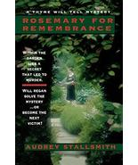 Rosemary for Remembrance (A Thyme Will Tell Mystery) (Thyme Will Tell My... - $2.96