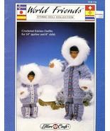 World Friends Eskimo Doll Outfits Fibre Craft Crochet PATTERN/INSTRUCTIONS - $4.47