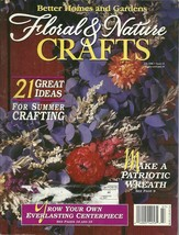Floral & Nature Crafts Magazine Better Homes and Gardens July 1996 - $6.99