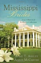 Mississippi Brides: 3-in-1 Historical Collection (Romancing America) [Pa... - $3.96