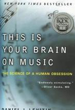 This Is Your Brain on Music: The Science of a Human Obsession [Paperback] Leviti image 1