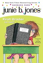 Junie B., First Grader at Last! Junie B. Jones, No. 18 Paperback - $8.79