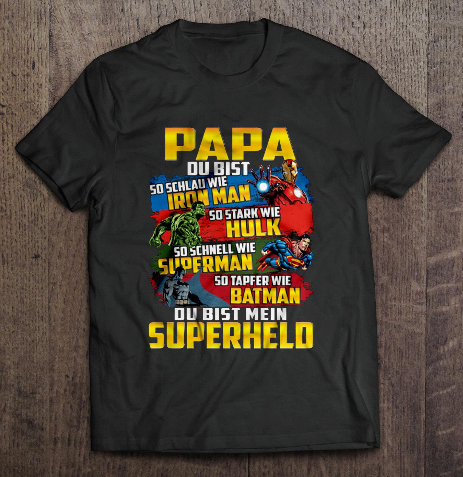 Papa Du Bist So Schlau Wie Iron Man So Stark Wie Hulk So