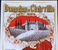 Defend the Wine! Domaine de Clairville Label, 1930's