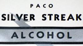 Got Some Kick! Paco Silver Streak Alcohol Label, 1930's - $1.19