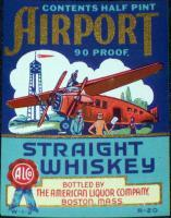 Must Have! Airport Straight Whiskey 1/2 Pt. Label 1930s