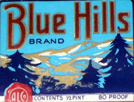 Variant 2, Blue Hills Bourbon Whiskey Label, 1/2 pint, - $0.99
