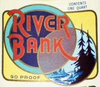 Vintage, River Bank Whiskey Label, Qt, 1930's