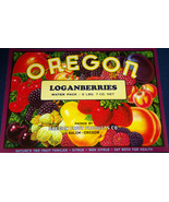 OREGON LOGANBERRIES Crate Label, 1930s - $6.99