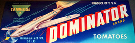 Dogfight! Dominator Brand Tomatoes Crate Label, 1940s - $3.99