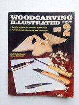 Woodcarving Illustrated: Book 2 [Nov 01, 1985] Schroeder, Roger and McCa... - $9.90