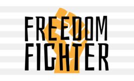 Freedom Fighter SVG digital download for making t-shirts, coffee mugs & ... - $1.99