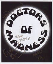 Doctors Of Madness FULLY SIGNED Photo + COA Lifetime Guarantee - $69.99