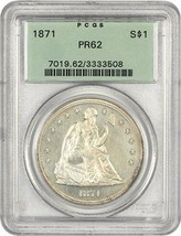 1871 $1 PCGS PR 62 (OGH) - Liberty Seated Dollar - Old Green Label Holder - $3,705.40