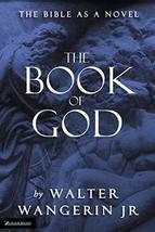 The Book of God [Paperback] Walter Wangerin - $8.40