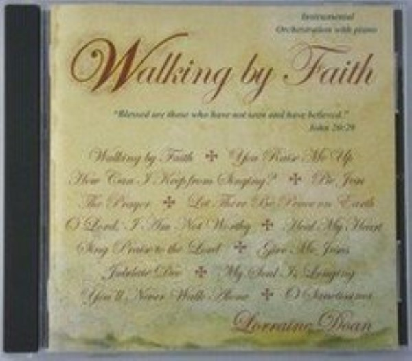 Walking by Faith  Lorraine Doan and Sean McCleery Cd