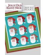 Art to Heart Jolly Old Saint Nick Nancy Halvorsen Quilting New Release - $8.99