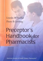 Preceptors Handbook For Pharmacists [Jun 01, 2005] Cuellar, Lourdes M. a... - $25.03