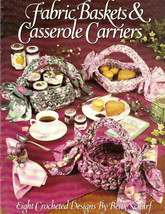 Crochet Baskets & Casserole Carrier Leisure Arts 2218 OOP 8 Designs Excellent - $8.00