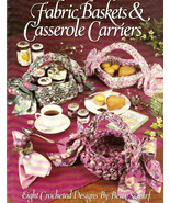 Crochet Baskets & Casserole Carrier Leisure Arts 2218 OOP 8 Designs Exce... - $8.00