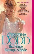 The Prince Kidnaps a Bride (Lost Princesses, Book 3) [Mass Market Paperb... - $4.94