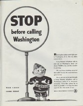 "1942 Bell Telephone Ad ""STOP before calling Washington"" - $18.84"