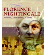 Florence Nightingale: Mystic, Visionary, Healer Dossey RN  MS  HNC  FAAN... - $24.70