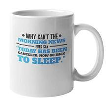 Today Has Been Canceled, Morning Coffee & Tea Gift Mug for Sleep Lovers ... - $17.63