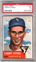 1953 Topps #123 Tommy Byrne White Sox PSA 5 EX. Minimal Chipping! Nice! - $20.25