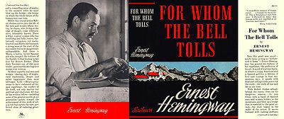 Ernest Hemingway-Facsimile jacket for Whom The Bell Tolls 1st ed and early edns