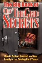 Big Book of Off Grid Secrets - $13.95