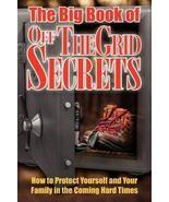 Big Book of Off Grid Secrets - $13.95