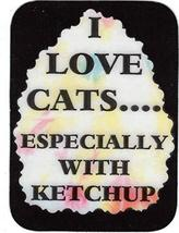 "I Love Cats Especially With Ketchup 3"" x 4"" Love Note Humorous Sayings Pocket Ca - $2.69"