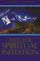 Rules for Spiritual Initiation [Paperback] Lansdowne, Zachary